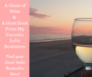 A Glass of Wine& A Good BookFrom My Favorite Indie Bookstore